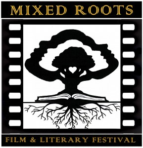 4th Annual Mixed Roots Film & Literary Festival